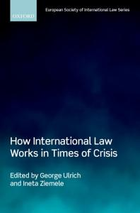 How International Law Works in Times of Crisis PDF
