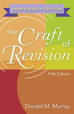 The Craft of Revision  Anniversary Edition PDF