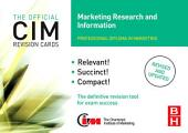 CIM Revision Cards Marketing Research and Information: Edition 2