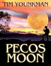 Pecos Moon