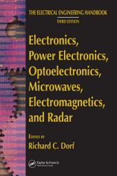 Electronics, Power Electronics, Optoelectronics, Microwaves, Electromagnetics, and Radar