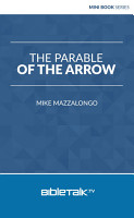 The Parable of the Arrow PDF