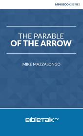 The Parable of the Arrow