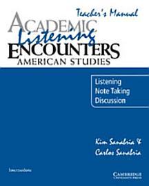 Academic Listening Encounters  American Studies Teacher S Manual