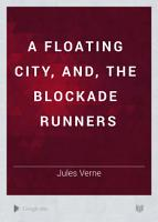 A Floating City  and  the Blockade Runners PDF