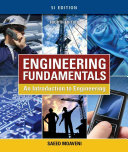 Engineering Fundamentals  An Introduction to Engineering  SI Edition