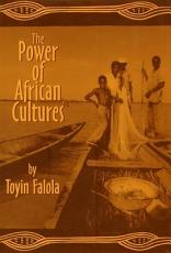 The Power of African Cultures PDF
