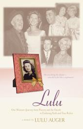 Lulu: One Woman's Journey from Poverty and the Occult to Enduring Faith and True Riches