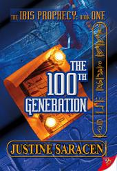 The 100th Generation