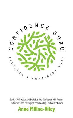 Confidence Guru   Discover a Confident You  PDF