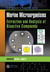 Marine Microorganisms: Extraction and Analysis of Bioactive Compounds