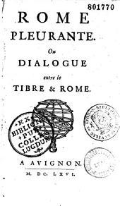 Rome pleurante, ou Les Entretiens du Tibre et de Rome