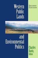 Western Public Lands And Environmental Politics PDF