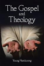 The Gospel and Theology