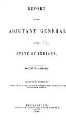 Report of the Adjutant General of the State of Indiana PDF