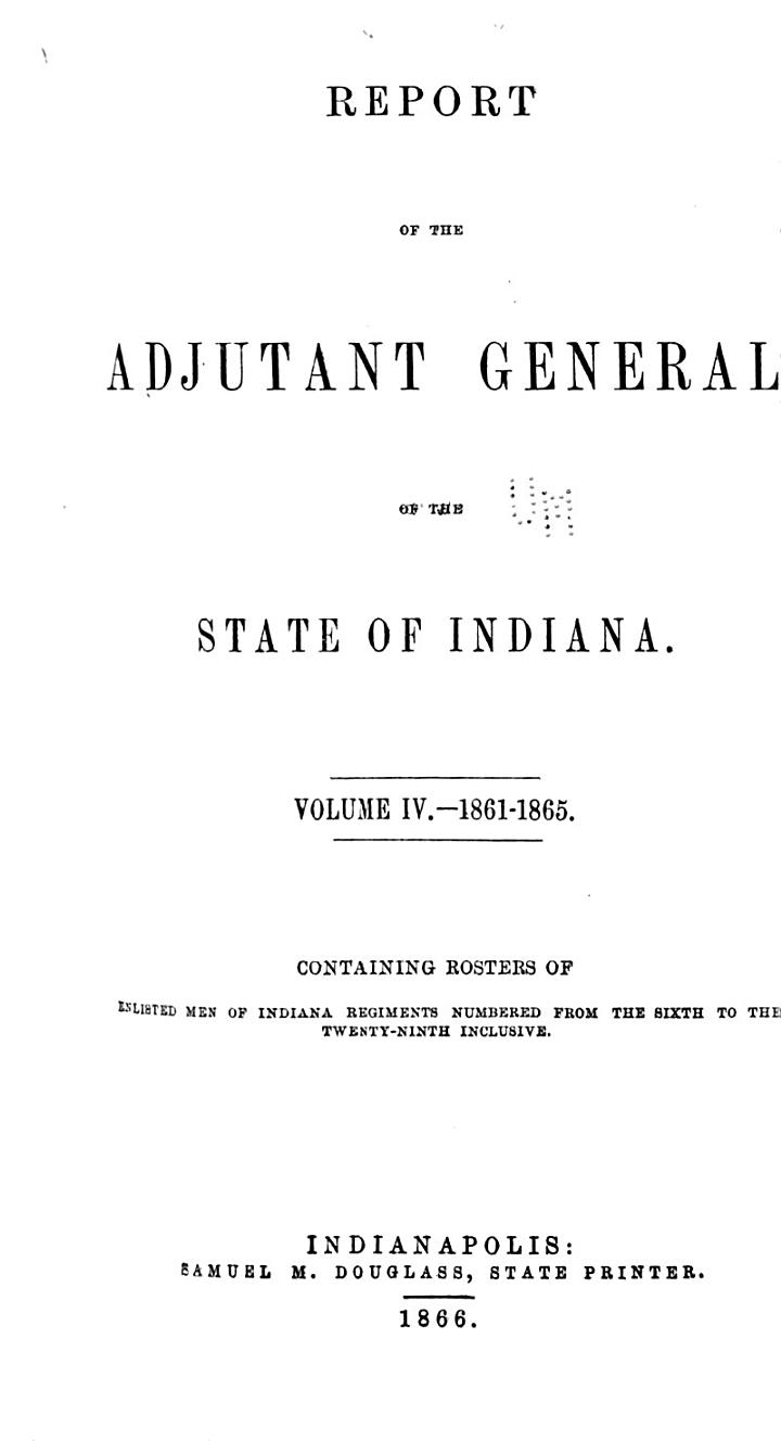 Report of the Adjutant General of the State of Indiana