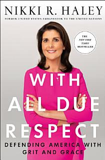 With All Due Respect Book