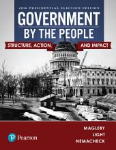 Government By the People, 2016 Presidential Election: Edition 26