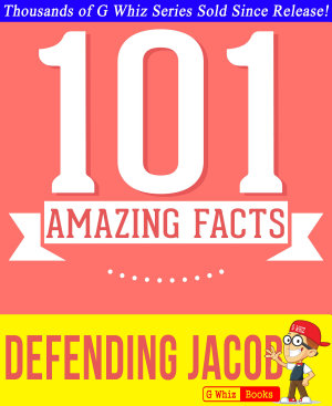 Defending Jacob   101 Amazing Facts You Didn t Know