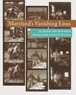 Maryland's Vanishing Lives
