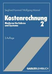 Kostenrechnung 2: Moderne Verfahren und Systeme, Ausgabe 3