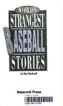 World s Strangest Baseball Stories PDF