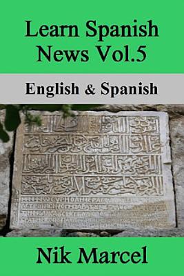 Learn Spanish News Vol 5