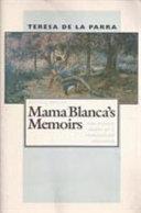 Mama Blanca's Memoirs