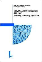 MDD, SOA und IT-Management (MSI 2007) Workshop, Oldenburg, April 2007