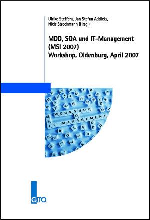 MDD  SOA und IT Management  MSI 2007  Workshop  Oldenburg  April 2007