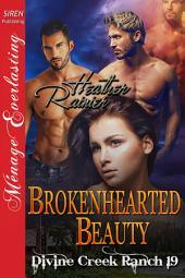 Brokenhearted Beauty [Divine Creek Ranch 19]