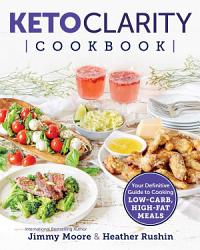 Keto Clarity Cookbook Book PDF