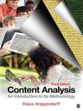 Content Analysis: An Introduction to Its Methodology, Edition 3