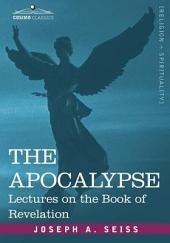 The Apocalypse: Lectures on the Book of Revelation