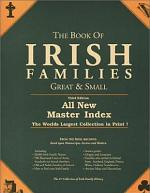 The Book of Irish Families, Great & Small