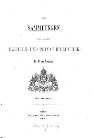 Die    Sammlungen der vereinten Familien  und Privat Bibliothek Sr  M  des Kaisers PDF