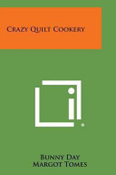 Crazy Quilt Cookery PDF
