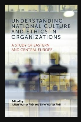 Understanding National Culture and Ethics in Organizations