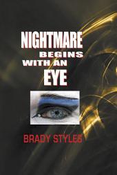 Nightmare Begins With an Eye