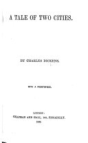 A Tale of Two Cities ... With a frontispiece