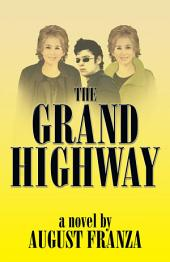 The Grand Highway
