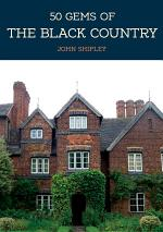 50 Gems of the Black Country