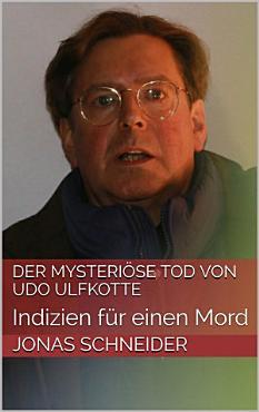 Der mysteri  se Tod von Udo Ulfkotte PDF
