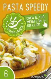 Pasta Speedy: Spadellandia