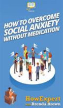 How to Overcome Social Anxiety Without Medication PDF