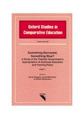 Something Borrowed, Something Blue? Part One: A Study of the Thatcher Government's Appropriation of American Education and Training Policy
