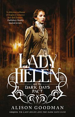 Lady Helen and the Dark Days Pact  Lady Helen  Book 2  PDF