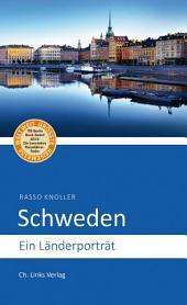 Schweden: Ein Länderporträt