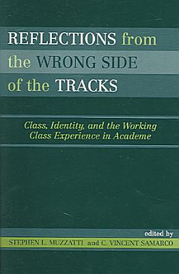 Reflections from the Wrong Side of the Tracks PDF