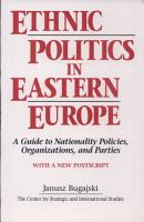 Ethnic Politics in Eastern Europe PDF